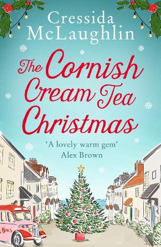 The Cornish Cream Tea Christmas - The Cornish Cream Tea series Book 3 (Paperback)