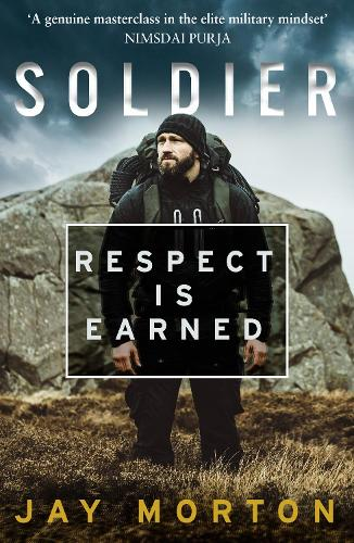 Soldier: Respect is Earned (Paperback)