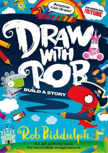 Draw With Rob: Build a Story (Paperback)