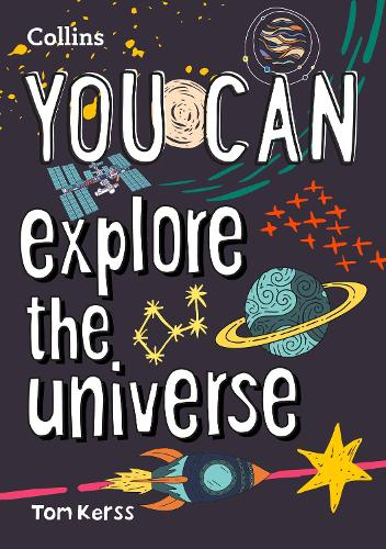 YOU CAN explore the universe: Be Amazing with This Inspiring Guide (Paperback)