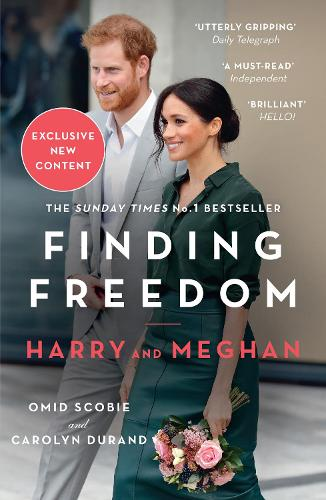 Finding Freedom: Harry and Meghan and the Making of a Modern Royal Family (Paperback)