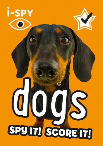 i-SPY Dogs: Spy it! Score it! - Collins Michelin i-SPY Guides (Paperback)