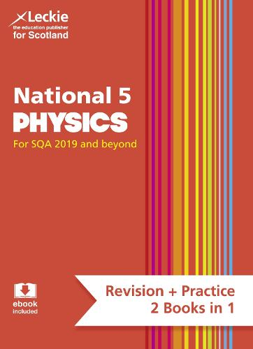 National 5 Physics: Preparation and Support for N5 Teacher Assessment - Leckie Complete Revision & Practice (Paperback)