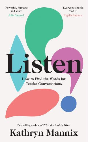 Listen: How to Find the Words for Tender Conversations (Hardback)