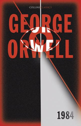 1984 Nineteen Eighty-Four - Collins Classics (Paperback)