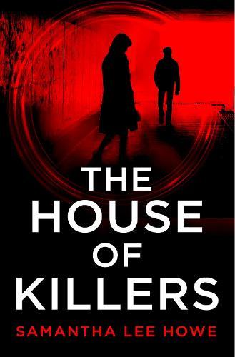 The House of Killers - The House of Killers Book 1 (Paperback)