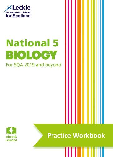 National 5 Biology: Practise and Learn Sqa Exam Topics - Leckie Practice Workbook (Paperback)
