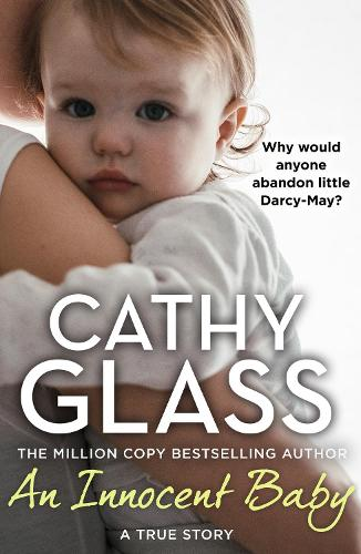 An Innocent Baby: Why Would Anyone Abandon Little Darcy-May? (Paperback)