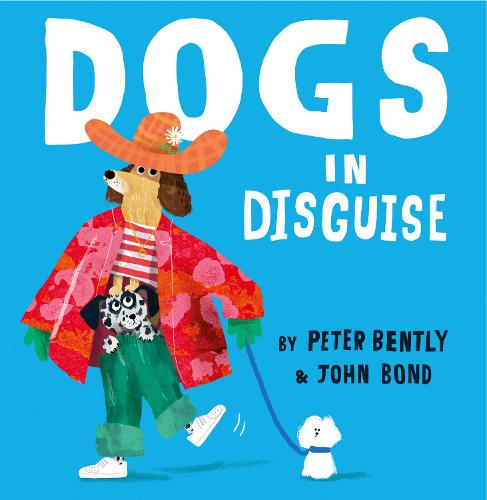 Dogs in Disguise (Hardback)