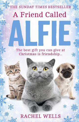 A Friend Called Alfie - Alfie series Book 6 (Paperback)