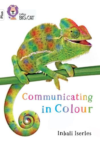 Communicating in Colour: Band 11+/Lime Plus - Collins Big Cat (Paperback)