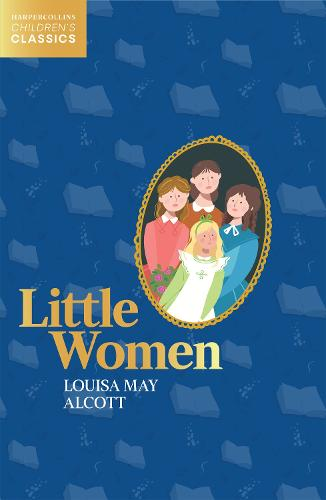 Little Women - HarperCollins Children's Classics (Paperback)