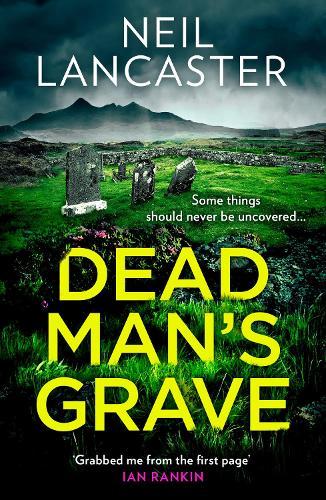 Dead Man's Grave - DS Max Craigie Scottish Crime Thrillers Book 1 (Hardback)