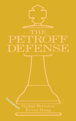Petroff's Defense (Tournament) (Paperback)