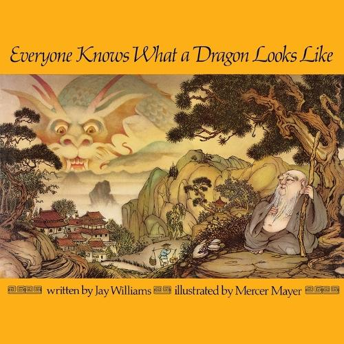 Everyone Knows What a Dragon Looks Like - Aladdin Books (Paperback)
