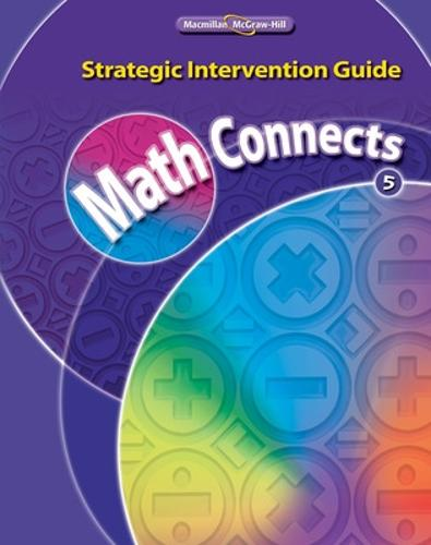 Math Connects, Grade 5, Strategic Intervention Guide - ELEMENTARY MATH CONNECTS (Spiral bound)
