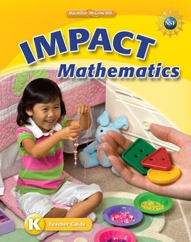 Math Connects, Grade K, IMPACT Mathematics, Teacher Edition - ELEMENTARY MATH CONNECTS (Spiral bound)