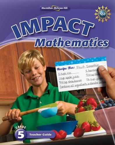 Math Connects, Grade 5, IMPACT Mathematics, Teacher Edition - ELEMENTARY MATH CONNECTS (Spiral bound)