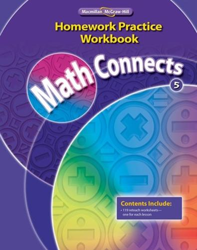 Math Connects, Grade 5, Homework Practice Workbook - ELEMENTARY MATH CONNECTS (Paperback)