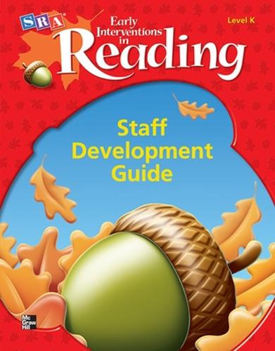 Early Interventions in Reading Level K, Additional Staff Development Handbook - SRA EARLY INTERVENTIONS IN READING (Paperback)