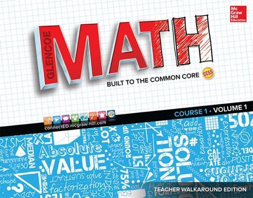 Glencoe Math, Course 1, Teacher Walkaround Edition, Volume 1 - MATH APPLIC & CONN CRSE (Spiral bound)