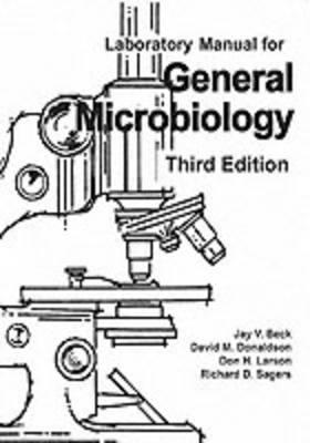 General Microbiology Laboratory Manual (Paperback)