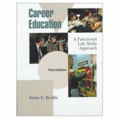 Career Education: A Functional Life Skills Approach (Hardback)