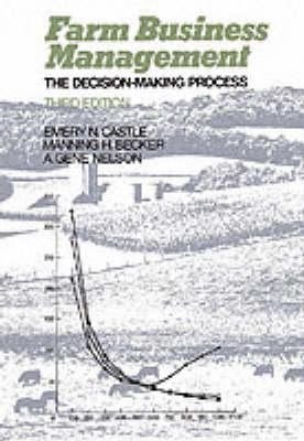 Farm Business Management: The Decision Making Process (Paperback)