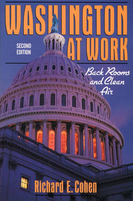 Washington At Work: Back Rooms and Clean Air (Paperback)