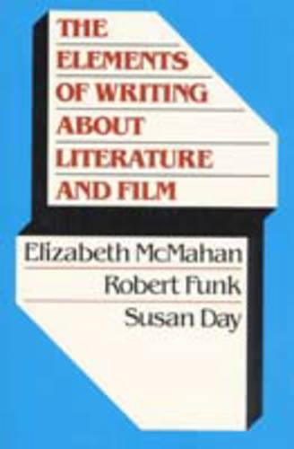 Elements of Writing about Literature and Film (Paperback)