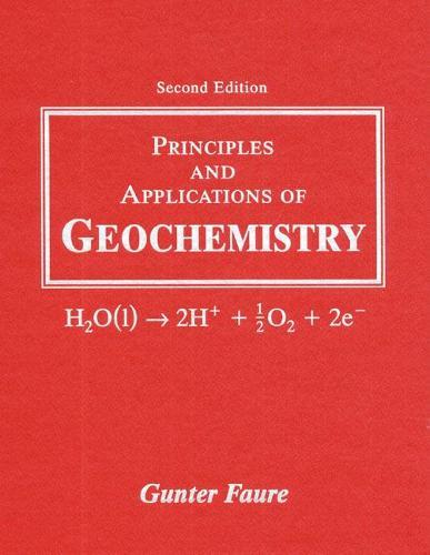 Principles and Applications of Geochemistry (Hardback)