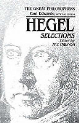 Hegel Selections: The Great Philosophers Series (Paperback)