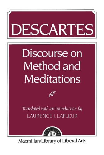 Descartes: Discourse On Method and the Meditations (Paperback)