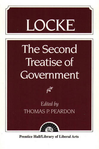 Locke: The Second Treatise of Government  Locke (Paperback)