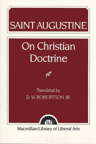 Augustine: On Christian Doctrine (Paperback)