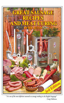 Great Sausage Recipes and Meat Curing (Hardback)