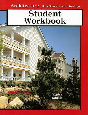 Architecture Drafting and Design Workbook (Hardback)