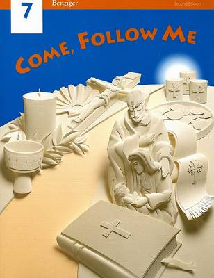 Student Edition: SE Come Follow ME Gr.7 (Paperback)