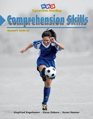 Corrective Reading Comprehension Level B2, Teacher Guide - CORRECTIVE READING COMPREHENSION SERIES (Paperback)