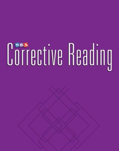 Corrective Reading Comprehension Level B2, Teacher Materials - CORRECTIVE READING COMPREHENSION SERIES