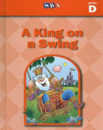 Basic Reading Series, A King on a Swing, Level D - BASIC READING SERIES (Paperback)