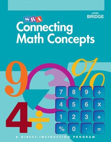 Connecting Math Concepts, Bridge to Connecting Math Concepts (Grades 6-8), Additional Teacher's Guide - CONNECTING MATH CONCEPTS (Paperback)