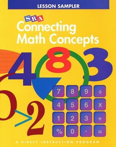 Connecting Math Concepts, Grades K-8, Lesson Sampler - CONNECTING MATH CONCEPTS
