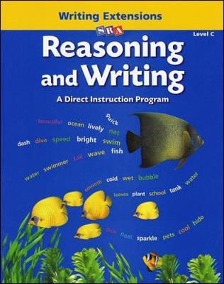 Reasoning and Writing Level C, Writing Extensions Blackline Masters - REASONING AND WRITING SERIES