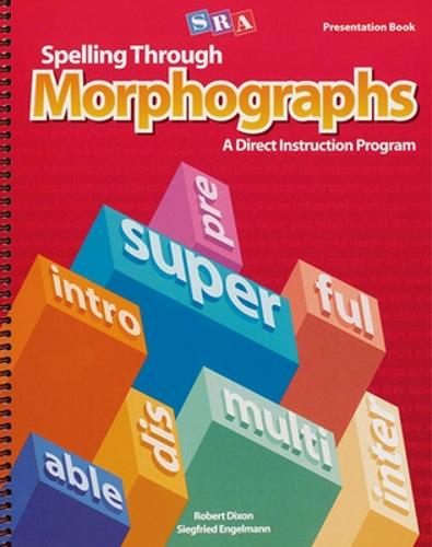Spelling Through Morphographs, Presentation Book 1 - CORRECTIVE SPELLING