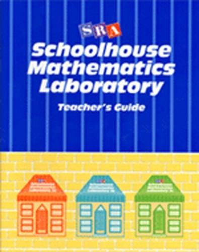 Schoolhouse Mathematics Laboratory, Teacher's Guide - SCHOOLHOUSE MATH 1-3 (Paperback)