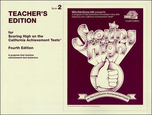 Scoring High on the California Achievement Tests (CAT), Grade 2 Teacher Edition - SCORING HIGH, CAT (Paperback)