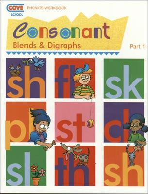 COVE Reading with Phonics - Consonant Blends and Digraphs - Part 1 - Workbook (Paperback)
