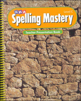 Spelling Mastery - Teacher Presentation Book - Level C (Paperback)