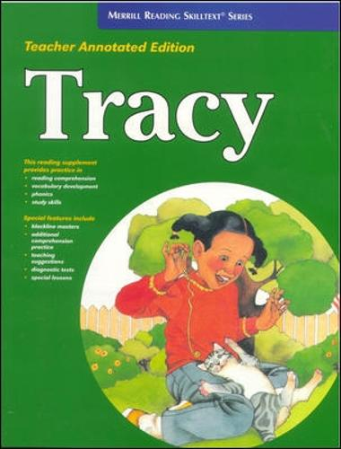 Merrill Reading Skilltext (R) Series, Tracy Teacher Edition, Level 3.5 - MERRILL READING SKILLTEXT (Paperback)